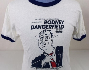 Vintage 1980's Rodney Dangerfield I Don't Get No Respect Northwestern University Shirt