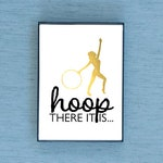 Hoop There It Is Gold Foil & Framed Print for Hula Hoopers