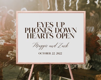 Eyes Up, Phones Down, Hearts Open, No Phone Wedding Sign, Unplugged Wedding Sign