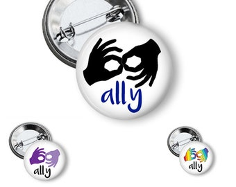 Sign Language Button/ Deaf Button/ ASL Pin/ Ally Button/ ASL Interpreter Button/ Deaf Ally Button/ Button/ Pin/ Deaf Culture