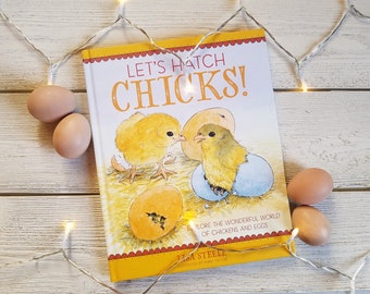 Let's Hatch Chicks! Illustrated Childrens Kids Chicken Keeping Book - Signed by the Author