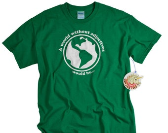 Teacher Gift A world without adjectives would be funny t shirt for men or women cute gift for English Teacher Shirts