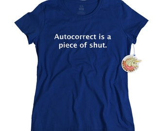 Gift for Mom for Mother's Day - Womens T Shirts - Funny Tshirts for Women - Birthday Gift for Friend or Sister - Funny Gifts - Autocorrect