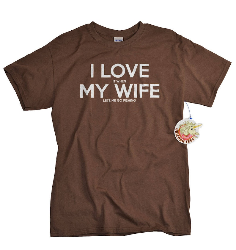 Fishing Shirt  I LOVE it when My Wife®  Fishing T-shirt  image 0