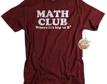 Math Teacher Gift Funny Hip to B Squared Math Club Tshirt for Men and Women Gifts for Math Teachers