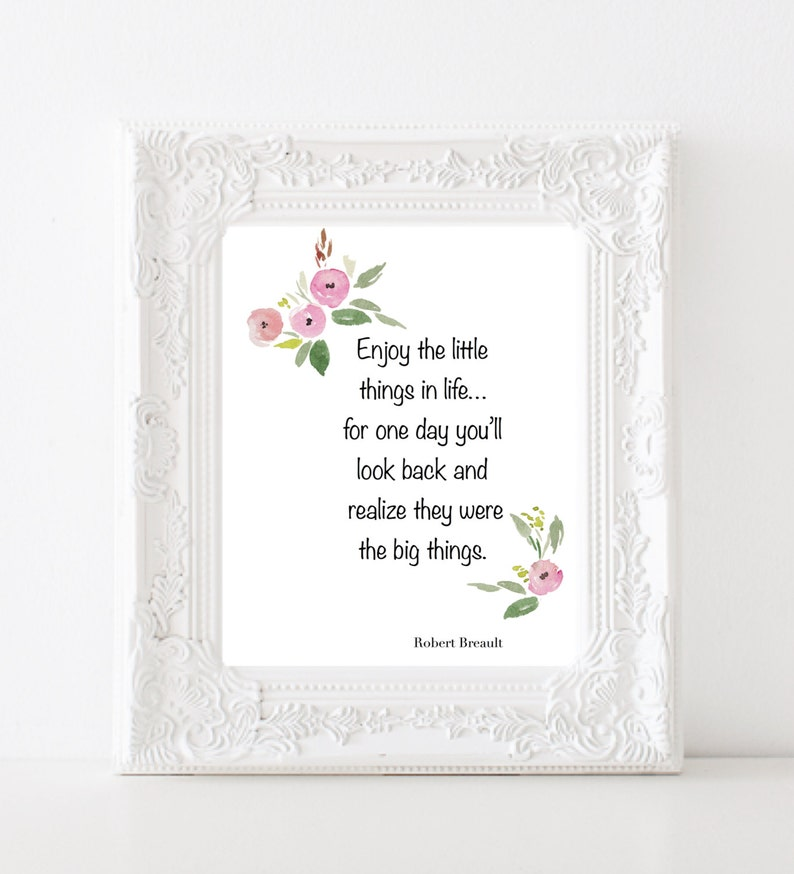 Enjoy The Simple Things In Life For One Day Youll Look Etsy