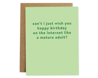 Funny Birthday Card, Internet Birthday Card, Facebook Birthday Card, Card for Him, Card for Her, Card for Friend, Funny Cards, Mature Adult