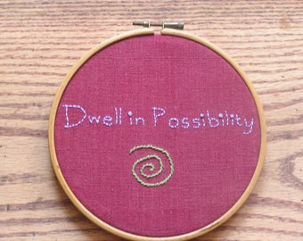 Dwell In Possibility New Year Embroidery in Hoop