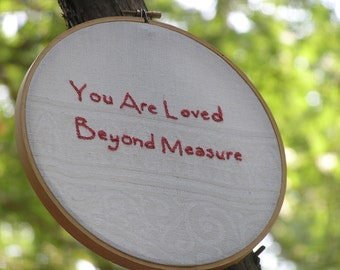 You Are Loved Beyond Measure Valentine's Embroidery