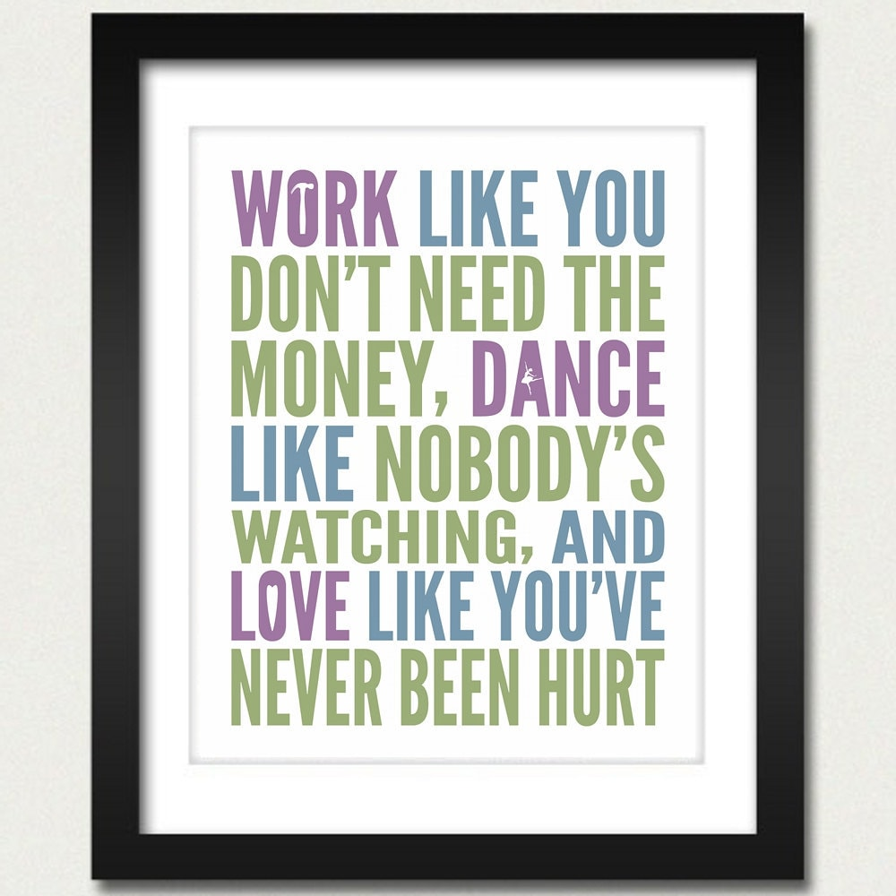 Inspirational Quotes I Like: Inspirational Quotes / Work Like You Don't Need The Money