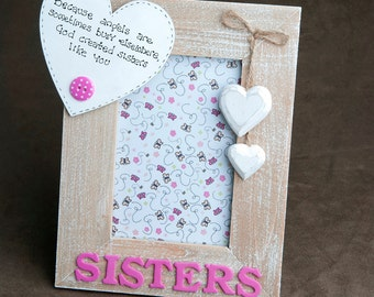 Shabby Chic Wooden Sisters Photo Frame with personal message added