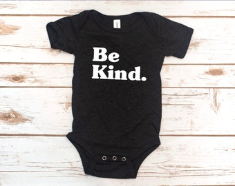 Infant Bodysuit, Kindness, Baby, Baby gift, Be kind, baby Shower Gift, Baby Shower gift, Choose Kindness,