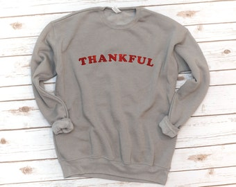 Thanksgiving Shirt, Thankful, Sweatshirt, Crew Fleece, Gift, Retro, Vintage, Holiday, Christmas Gift,  Long sleeve