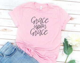 Grace upon Grace shirt, Christian Shirt, Christian Gift, Jesus, Bible, Gift for women, birthday gift