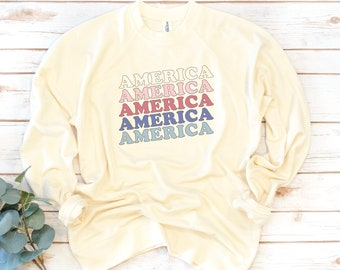 America Sweatshirt, Fourth of July, USA, Women's Shirt, 4th of July, Memorial Day, 1776, Independence Day Shirt