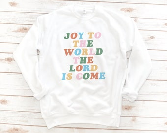 Christian Sweatshirt, Jesus, Fleece, Joy to the World, Christmas Shirt, Christmas sweater, Christmas sweatshirt, Bible Shirt, Jesus Shirt