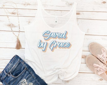 Saved By Grace, Saved, Jesus, Christian tank, Bible, Vintage, Retro