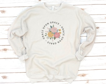 Christian Sweatshirt, Grace Upon Grace, Rejoice, Hallelujah, Jesus, Fleece, Verse Shirt, Bible Verse, Love, Christmas Gift, Gift for women
