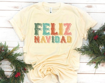 Feliz Navidad Shirt, Christmas tee, Merry Christmas, Women's shirt, Holiday, Gift for Women, Gift for Mom, Christmas Gift, Christian