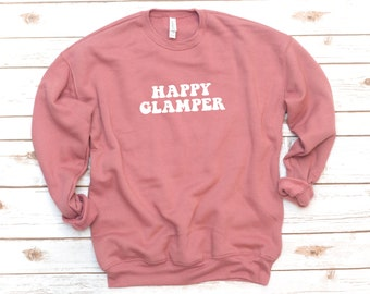Happy Glamper Sweatshirt, Happy Camper, Camping tee, Trailer, RV, Outdoors, long sleeve, Vintage, Retro, camping gift, gift for mom