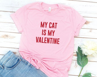 Valentine's Day, Pink Shirt, women's Tshirt, Cat is my valentine, Dog, Love, Washed, Garment dyed, Gift for Girlfriend, Friend gift