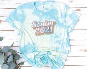 Senior Tie Dye Shirt, Bleach Dyed Shirt, Class of 2021, Class of 2022, Senior 2021, Quote, Tie Dye, Retro, Vintage, Hand-dyed, Custom shirt