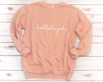Christian Sweatshirt, Hallelujah, Jesus, Fleece, Made New, Bible Shirt, Verse Shirt, Bible Verse, Love, Gift for friend, Gift for women