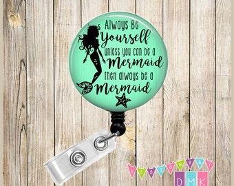 Im actually a mermaid pink button badge reel always be yourself unless you can be a mermaid mint green button badge reel solutioingenieria Image collections