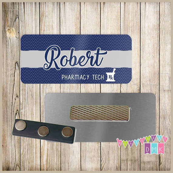 Custom Name Tag Grey and Black Mortar /& Pestle 1.25 x 3  Magnetic OR Pin Back Pharmacy PERSONALIZED 121NT