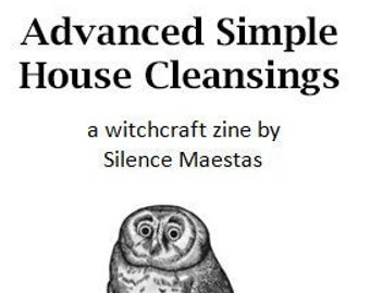 Advanced Simple House Cleansings - zines, witchcraft, pagan publishing