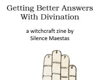 Getting Better Answers With Divination - zines, witchcraft, pagan publishing