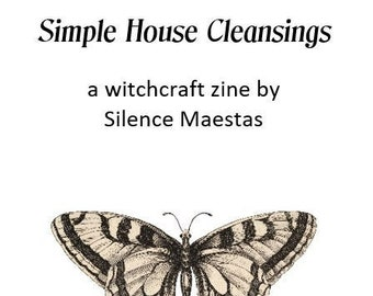 Simple House Cleansings - zines, witchcraft, pagan publishing