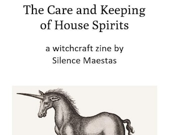 The Care and Keeping of House Spirits - zines, witchcraft, pagan publishing