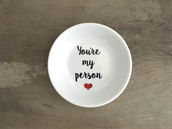 You're My Person | Ring Dish | Grey's | Ring Holder | Engagement Gift | Bridal Favor