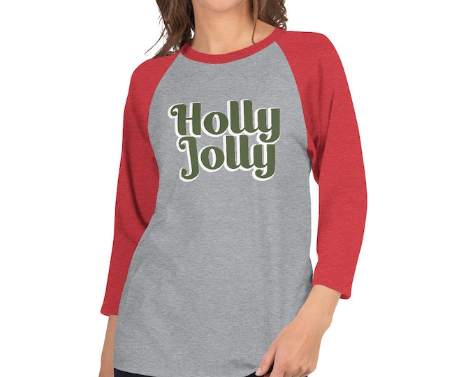 Holly Jolly 3/4 sleeve raglan
