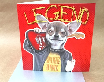 Light hearted colourful rock doggy BIRTHDAY or GREETINGS card for the legend in your life