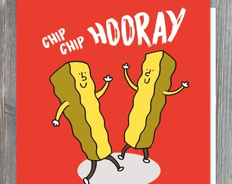 Quirky cartoon chips CONGRATULATIONS or greetings card