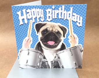 Light hearted colourful rock pug drummer BIRTHDAY or GREETINGS card