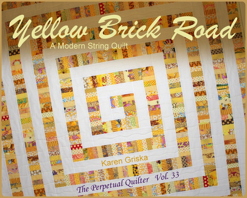 Yellow Brick Road Quilt Pattern Modern Quilt Pattern String image 0