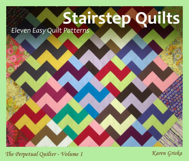11 Quilt Patterns Stairstep Quilts PDF Tutorial Karen image 0