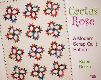 Cactus Rose Quilt Pattern, Modern Quilt Pattern, Scrap Quilt Pattern, Quarantine Project, 2020 Quilt