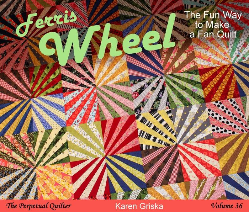 Ferris Wheel Quilt Pattern Fan Quilt Fun Scrap Quilt pdf image 0