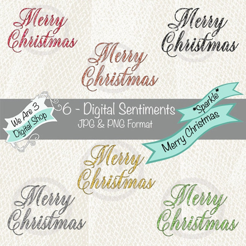 We Are 3 Digital Sentiments  Merry Christmas Greetings image 0
