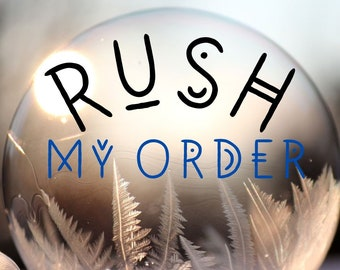 RUSH PROCESSING for your order from The Wicked Griffin