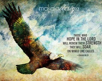 Isaiah 40:31 Inspirational Scripture Art *SOAR LIKE EAGLES*