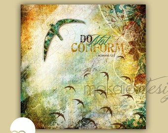 Christain Bird Art, Bible Verse Scripture Art, Do Not Conform Gallery Canvas Wrap