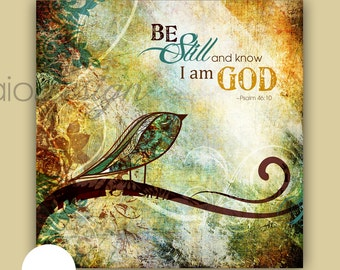 Scripture Art, Be Still and Know, Bird Art, Illustrated Art Canvas or Print