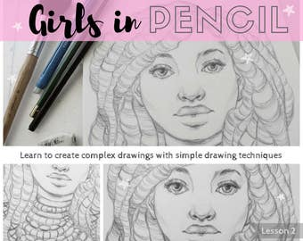 Girls in Pencil: Portrait Drawing Tutorial   Lesson 2