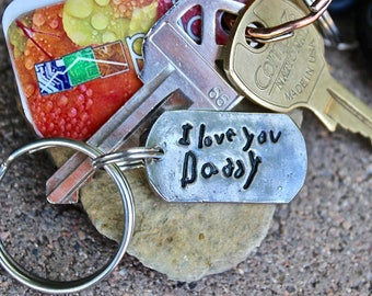 Father's Day Gift, Gift for Dad, Child's Handwriting Keychain, Real Child's Handwriting Keychain, handwriting pressed deep into metal