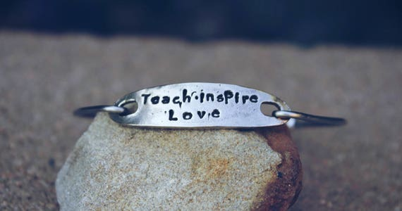Teach Inspire Love Mantra Bangle Bracelet, Hand Stamped Bangle Bracelet, Gift for Teacher, Gift for Child's Teacher, White Copper -Teacher